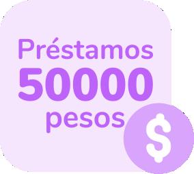 Préstamos de 50000 pesos